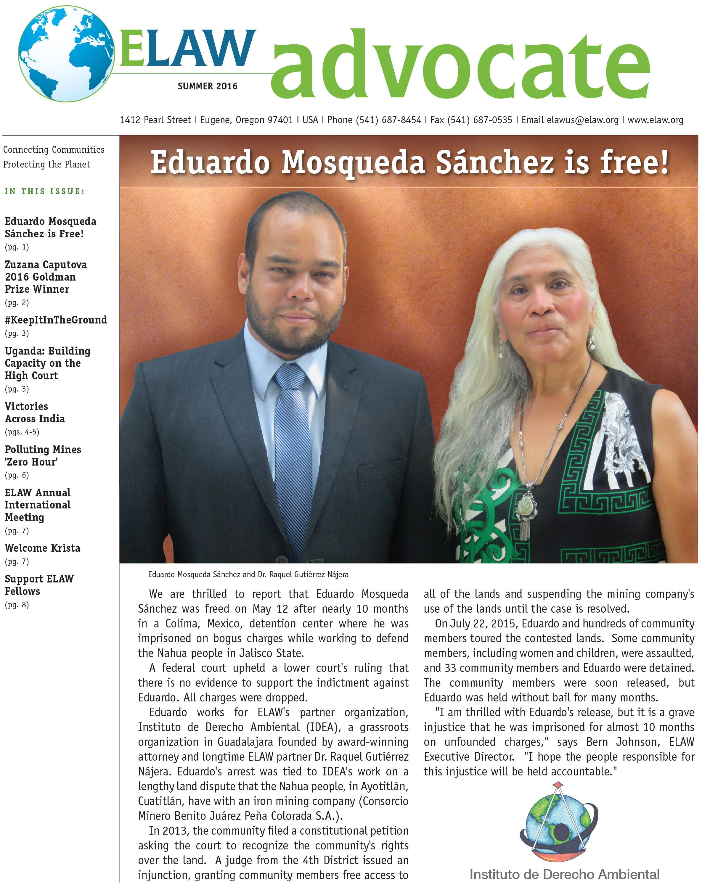 Eduardo Mosqueda Sánchez is Free, Summer 2016